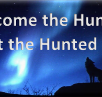 Become The Hunter Not The Hunted